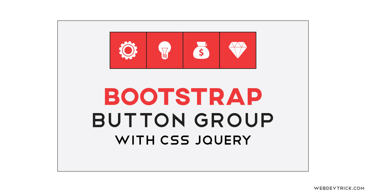 Bootstrap Button Group With Popup and 3D Style | Buttons Group CSS
