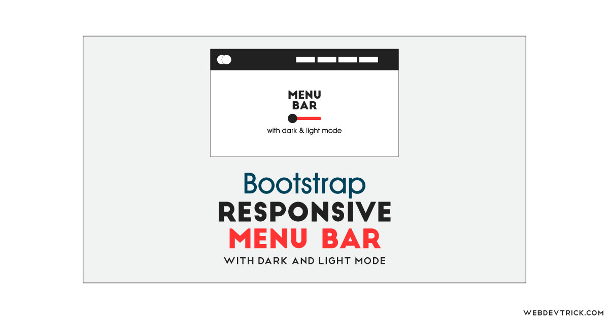 Bootstrap Responsive Menu Bar With Light/Dark Mode ...