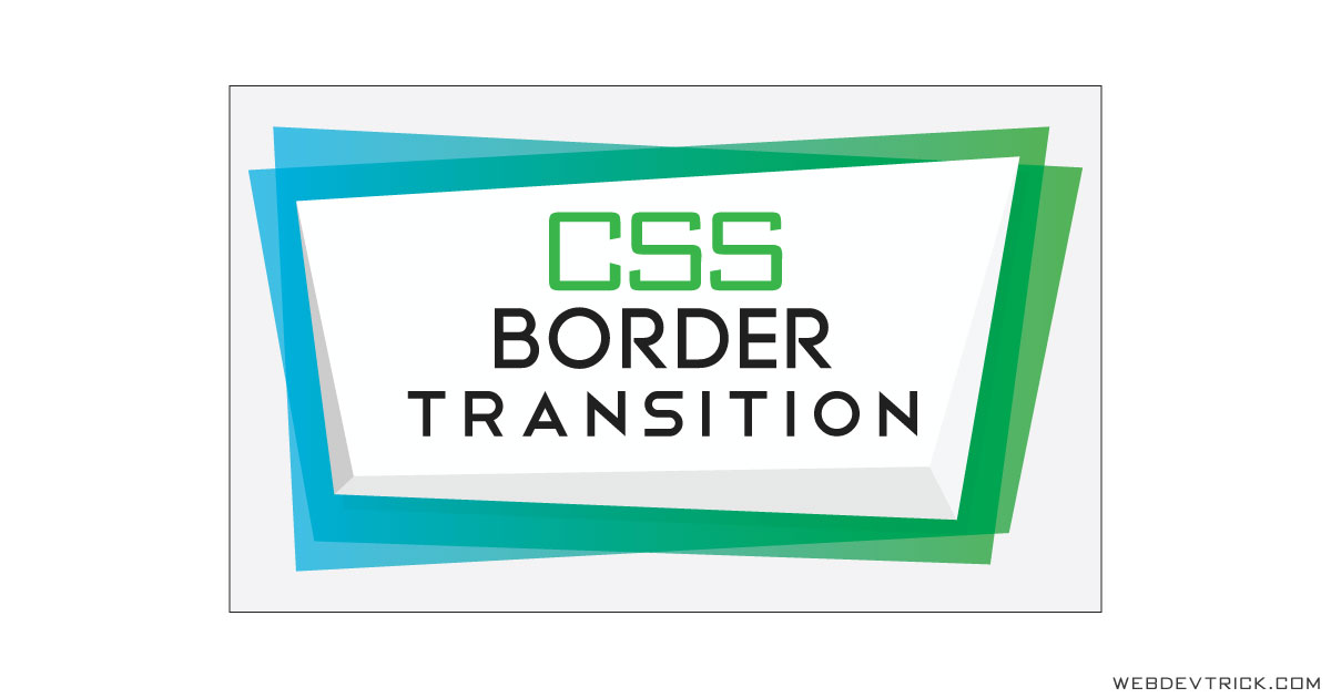 CSS Border Transition Effects On Hover | Border Hover Animation
