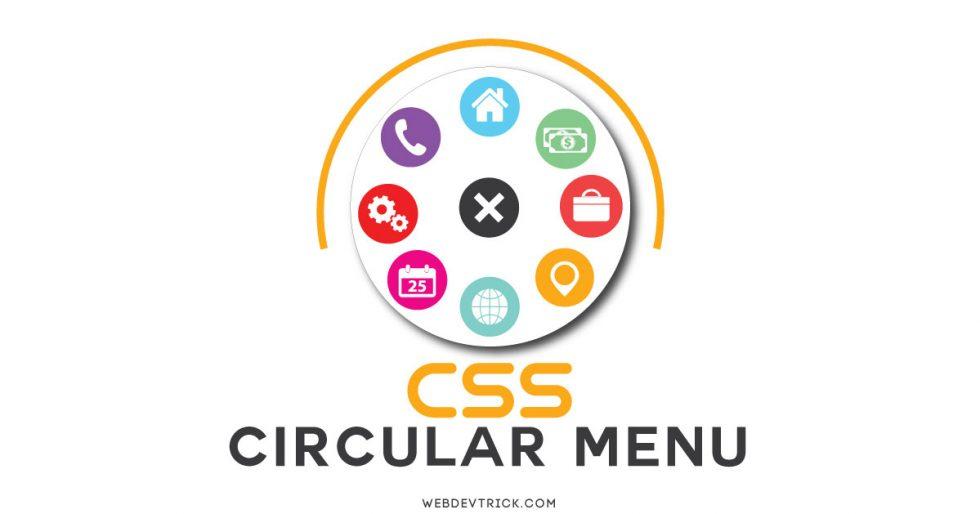 CSS Circle Menu With Icons | Pure HTML CSS Circular Menu
