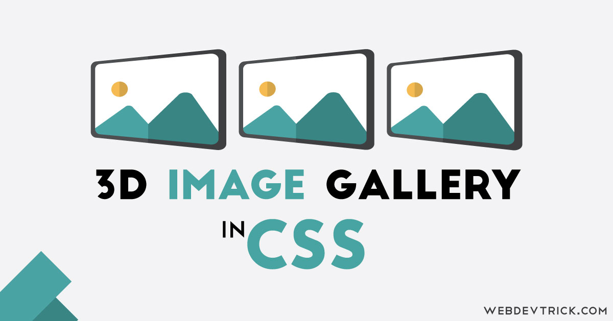 CSS Image Gallery With 3D Effect | Animated Gallery in Pure CSS