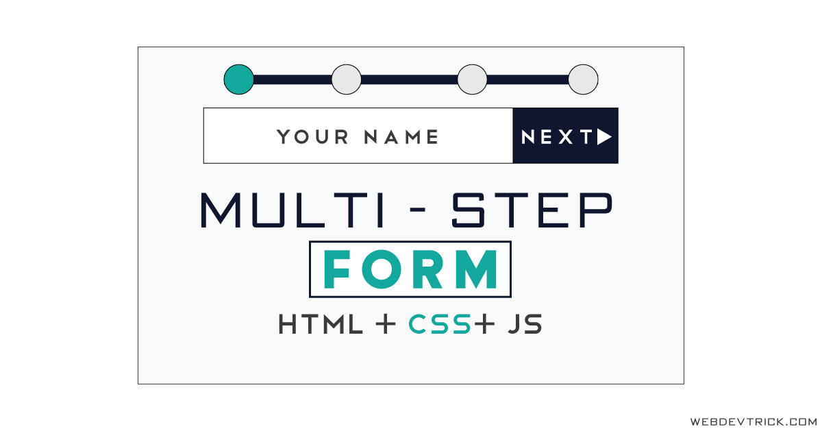 Multi Step Form With Progress Bar Using CSS JavaScript