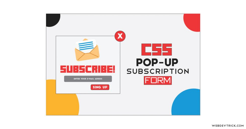 CSS Popup Subscription Form   HTML Email Signup Modal Box