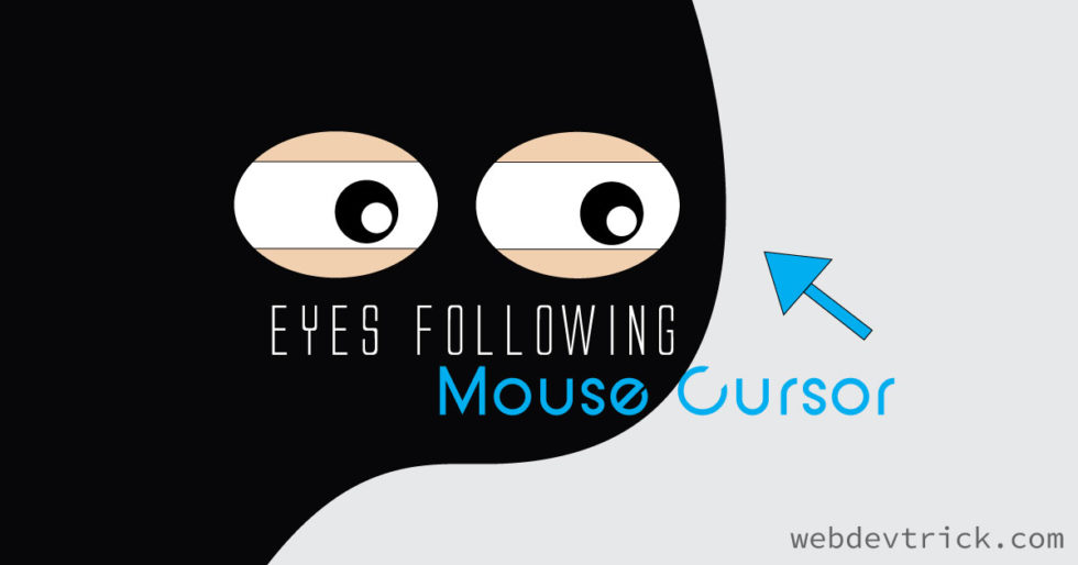 Eyes Follow Mouse Cursor | Following Eyes Pen Collection