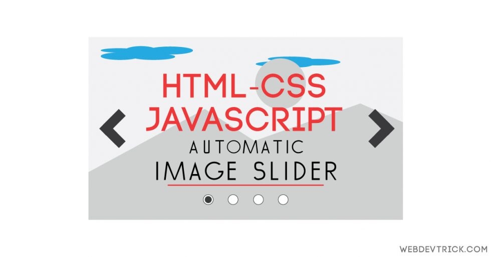JavaScript Image Slider With HTML CSS | jQuery Automatic Slide