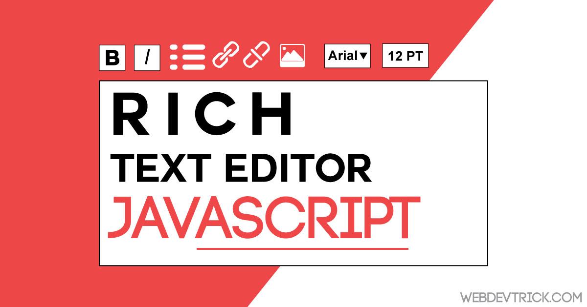 JavaScript Rich Text Editor Program | Online HTML Editor