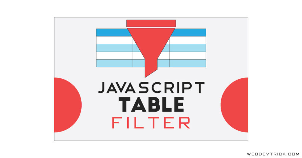 JavaScript Table Filter or Search   Add Filter In HTML CSS Table