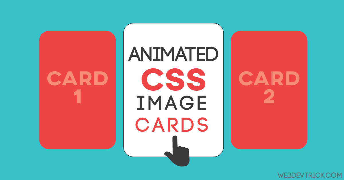 Pure CSS Card With Hover Effect | Animated Cards Design