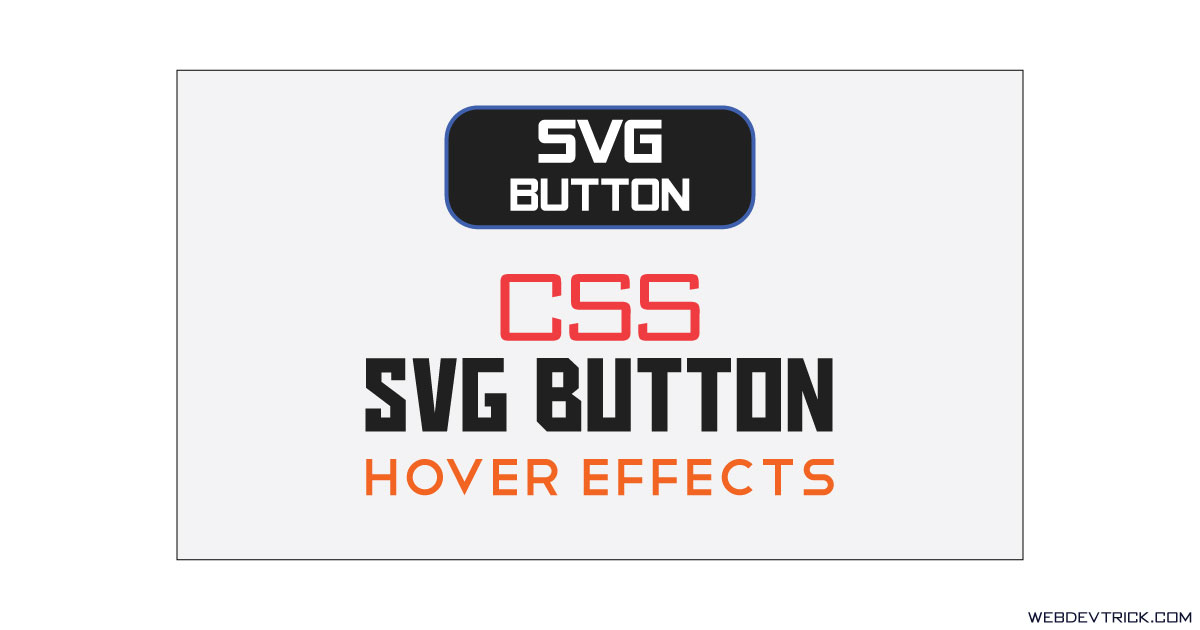 SVG Button Hover Animation With CSS | Button Hover With SVG